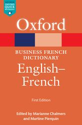 Oxford Business French Dictionary: English-French