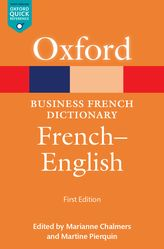 Oxford Business French Dictionary: French-English