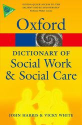 A Dictionary of Social Work and Social Care$
