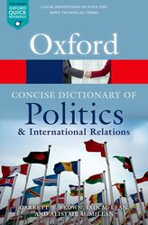 The Concise Oxford Dictionary of Politics and International Relations (4 ed.)