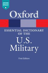 The Oxford Essential Dictionary of the U.S. Military